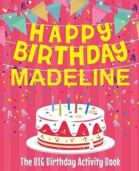 Happy Birthday Madeline - The Big Birthday Activity Book