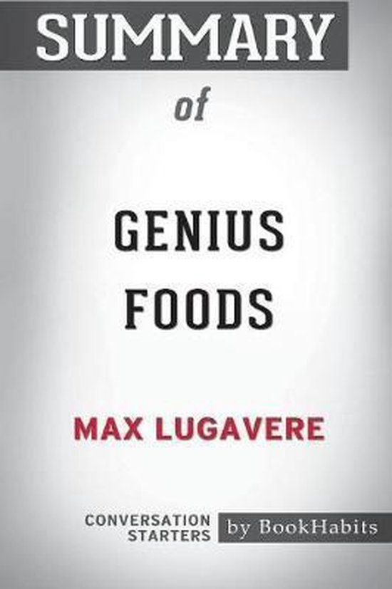Summary of Genius Foods by Max Lugavere
