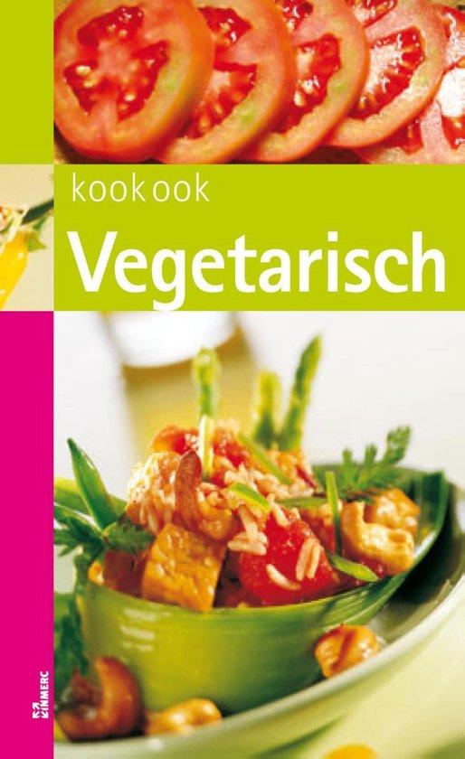 Kook ook - Kook ook Vegetarisch - Clara ten Houte de Lange |