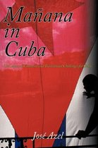 Manana in Cuba