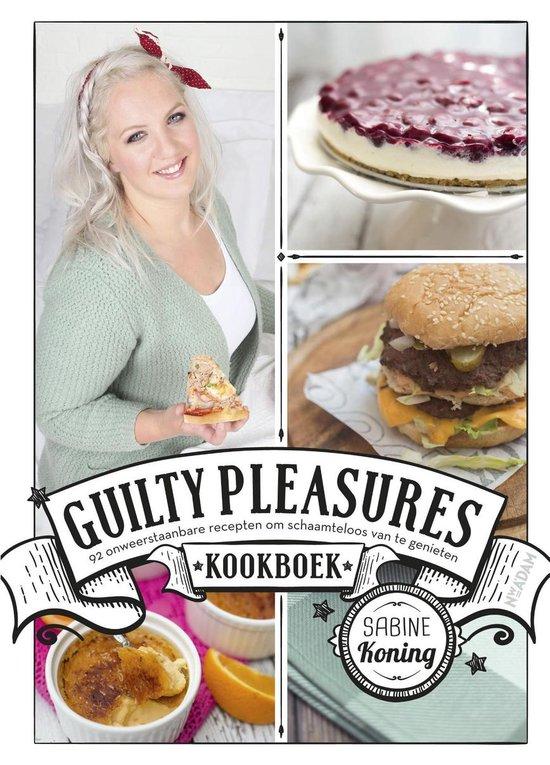 Guilty Pleasures kookboek - Sabine Koning |