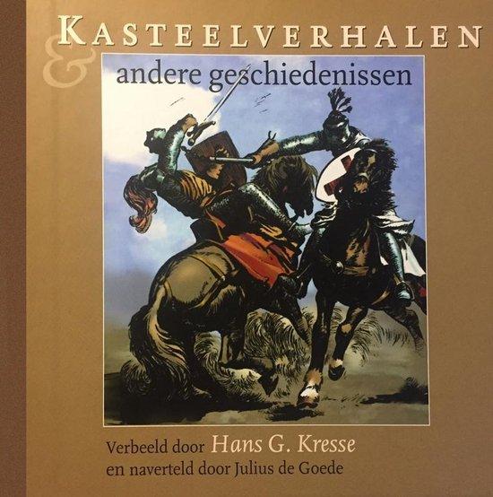 Kasteelverhalen en andere geschiedenissen - Hans G. Kresse  