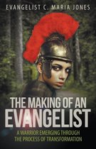 The Making of an Evangelist