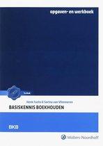 Basiskennis Boekhouden / Opgaven en werkboek / druk 1