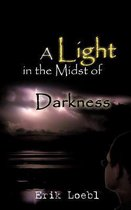 A Light in the Midst of Darkness