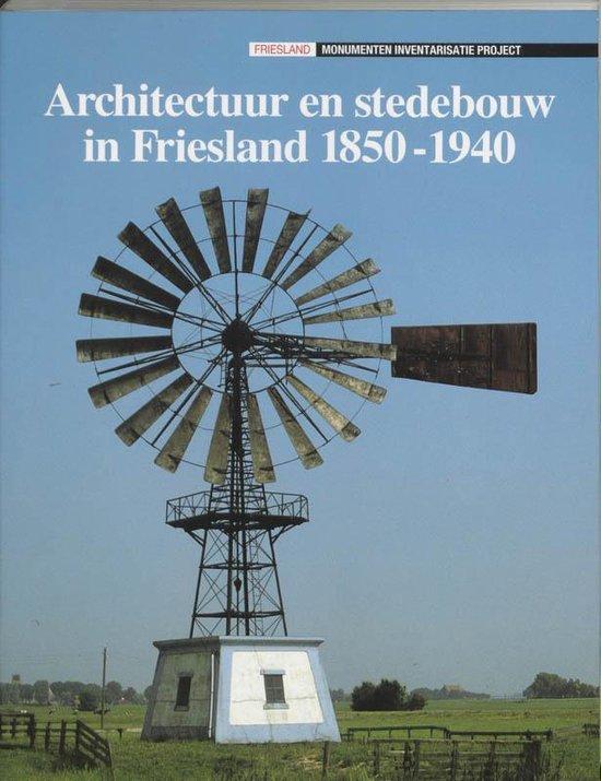 Architectuur en stedebouw in Friesland 1850-1940 - Derks pdf epub