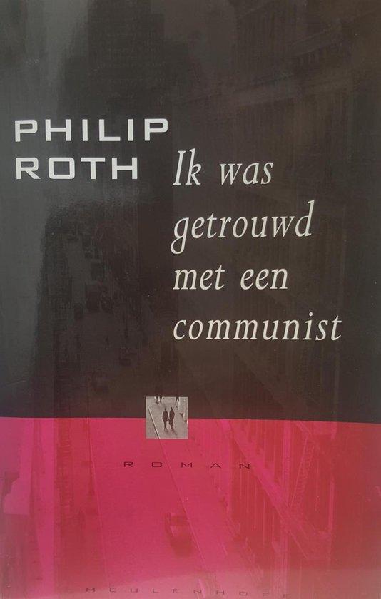 Ik was getrouwd met een communist - P. Root |