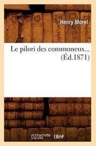 Le Pilori Des Communeux ( d.1871)