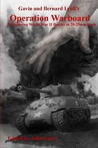 Gavin and Bernard Lyall's Operation Warboard Wargaming World War II Battles in 20-25mm Scale