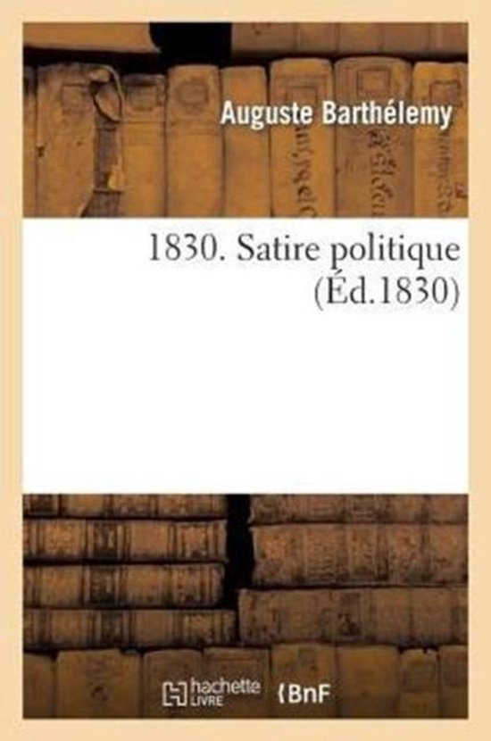 1830. Satire Politique