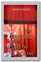 Omslag The Mystery of the Yellow Room