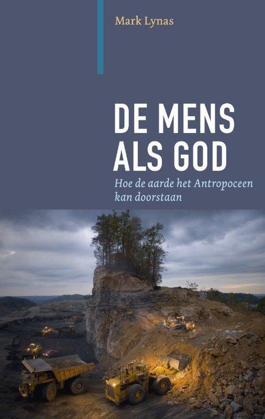 De mens als god - Mark Lynas |