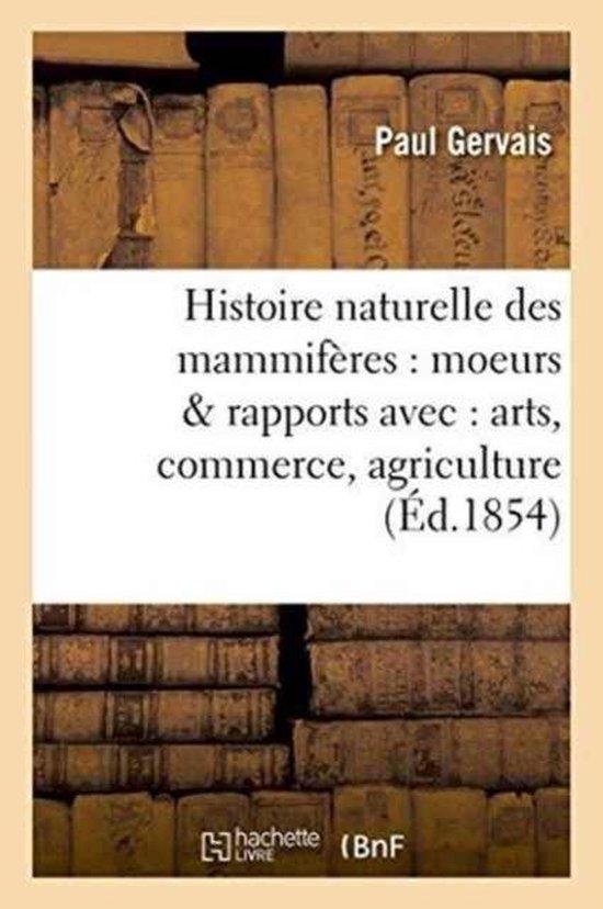 Histoire Naturelle Des Mammif res