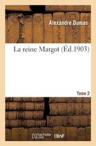 La reine Margot Tome 2