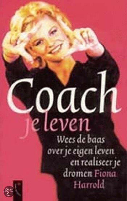 Coach Je Leven - Fiona Harrold |