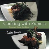 Cooking with Francis