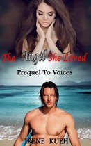 The Angel She Loved - Prequel to Voices