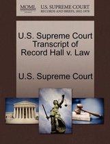 U.S. Supreme Court Transcript of Record Hall V. Law