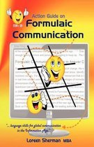 The Action Guide on Formulaic Communication