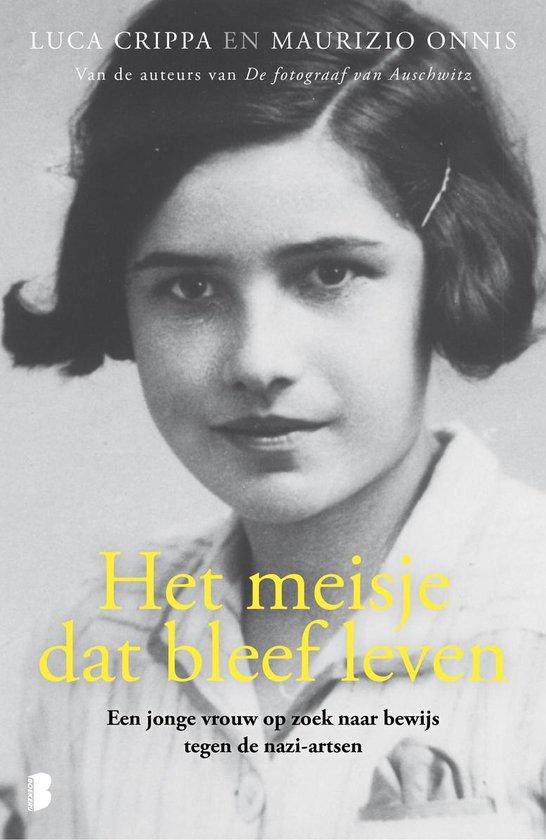 Boek cover Het meisje dat bleef leven van Luca Crippa (Paperback)
