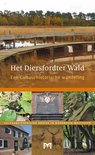 Het Diersfordter Wald. Een cultuurhistorische wandeling