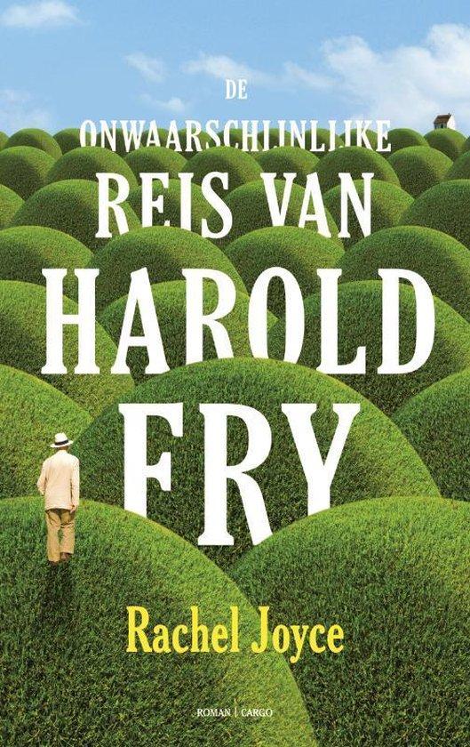 De onwaarschijnlijke reis van Harold Fry - Rachel Joyce |