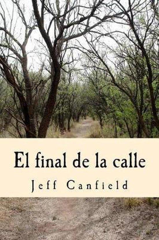 El Final de la Calle