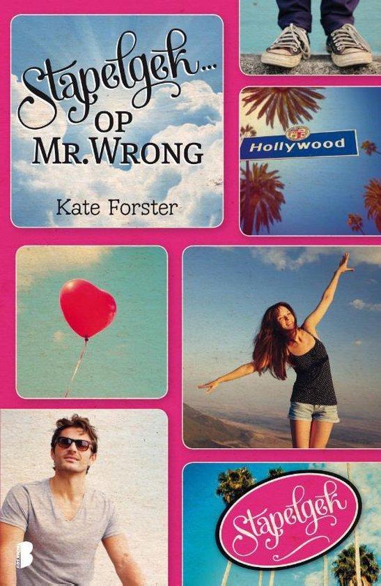 Stapelgek op Mr. Wrong - Kate Forster  