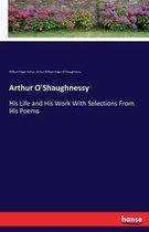 Arthur O'Shaughnessy