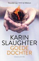 Boek cover Goede dochter van Karin Slaughter (Paperback)