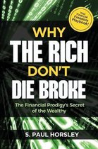 Why the Rich Don't Die Broke