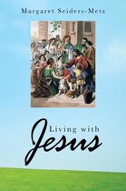 Living with Jesus