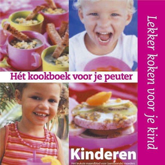 Het Kookboek Voor Je Peuter - Monique van Klaveren   Fthsonline.com
