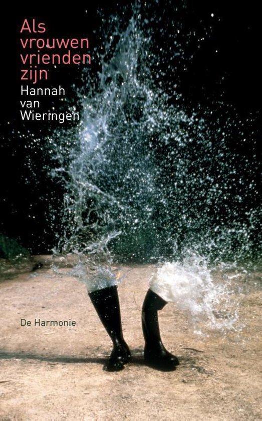 Als vrouwen vrienden zijn - Hannah van Wieringen pdf epub