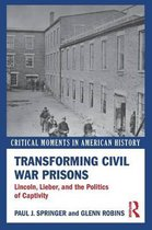 Transforming Civil War Prisons