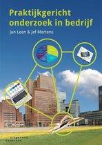 Boek cover Praktijkgericht onderzoek in bedrijf van Jan Leen (Paperback)