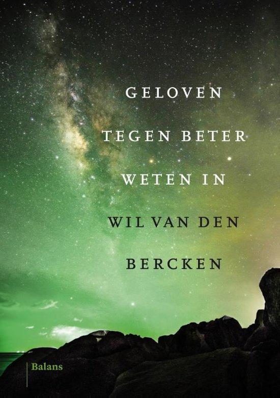 Geloven tegen beter weten in - Wil van den Bercken | Readingchampions.org.uk
