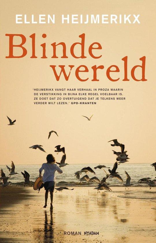 Blinde wereld - Ellen Heijmerikx |