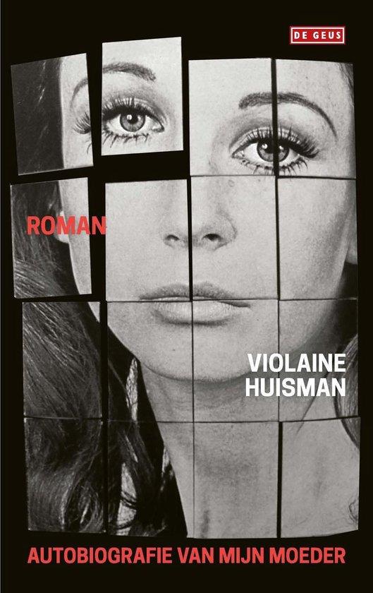 Autobiografie van mijn moeder - Violaine Huisman | Fthsonline.com