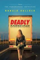 Deadly Diversions Two