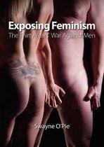 Boek cover Exposing Feminism van Swayne OPie