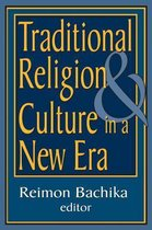 Traditional Religion and Culture in a New Era