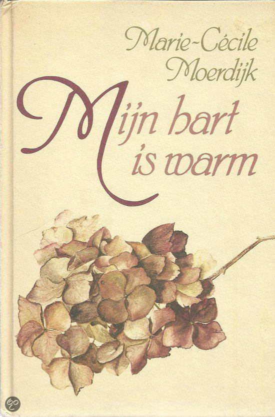 Myn hart is warm - Moerdyk |