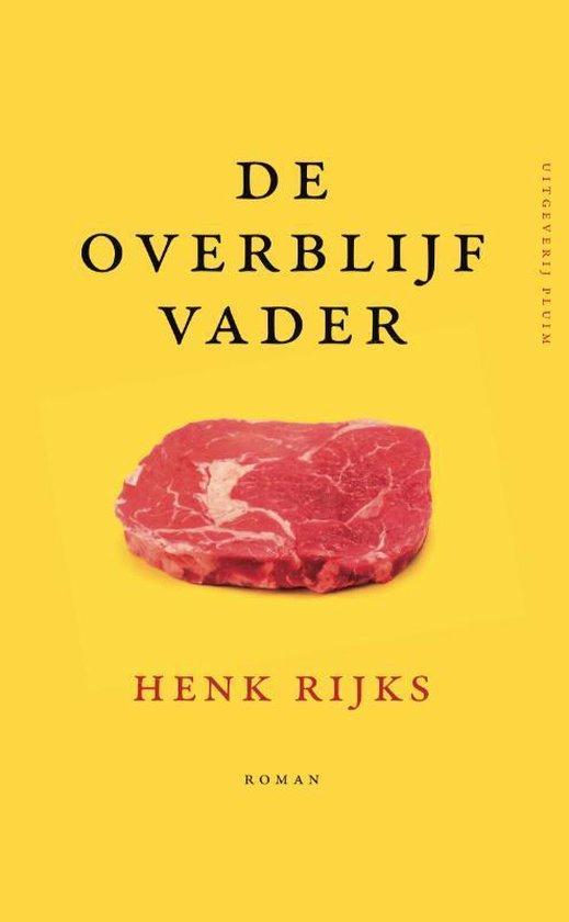 De overblijfvader - Henk Rijks | Readingchampions.org.uk