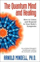 The Quantum Mind and Healing