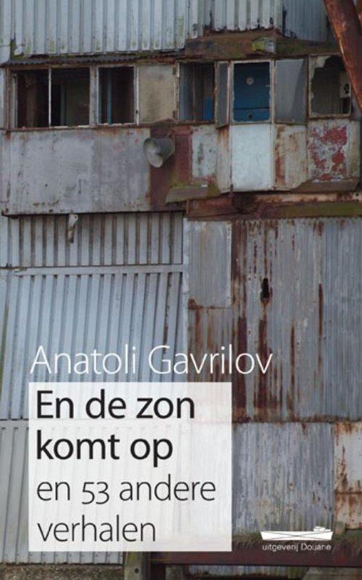 En de zon komt op - Anatoli Gavrilov | Fthsonline.com