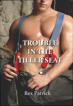 Trouble in the Tiller Seat