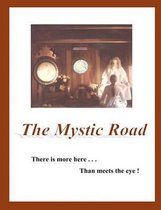 The Mystic Road
