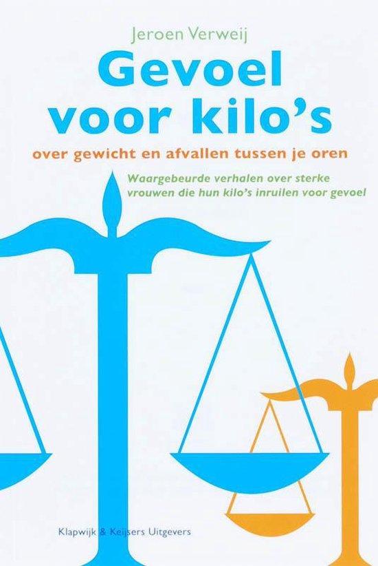 Gevoel voor kilo's - J. Verweij |