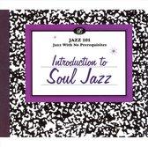 Jazz 101: Introduction To Soul Jazz
